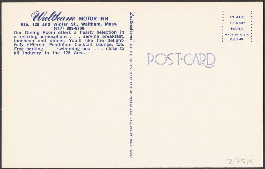 Waltham Motor Inn, Rte. 128 and Winter St., Waltham, Mass.